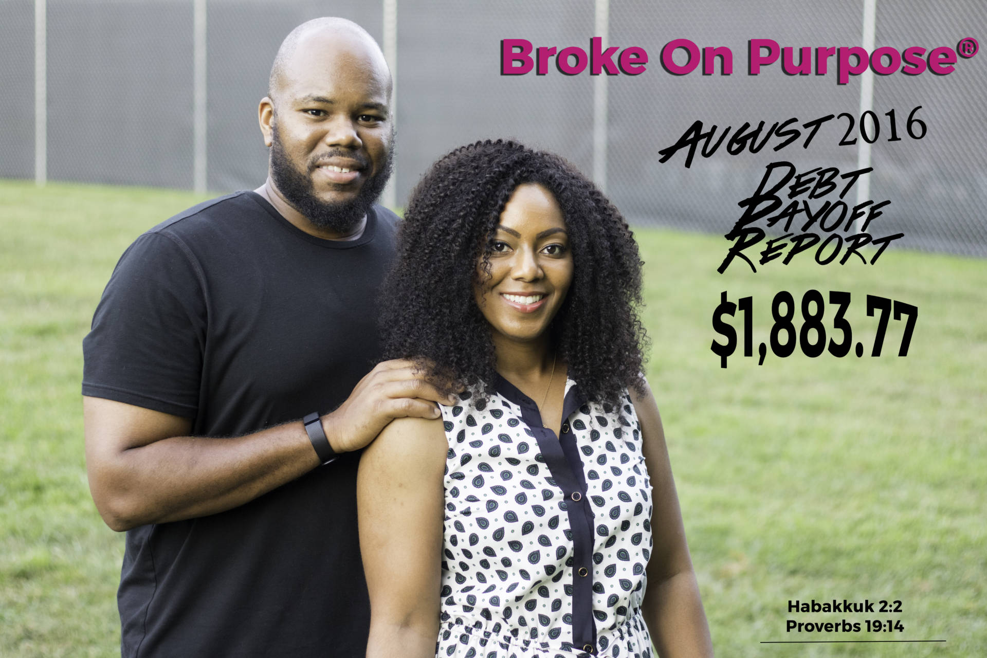 Broke On Purpose August Debt Payoff Report