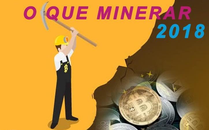 Quais moedas minerar em 2018 ?