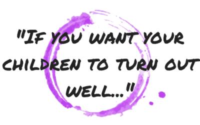 Motivational Monday: Raising Your Children Well