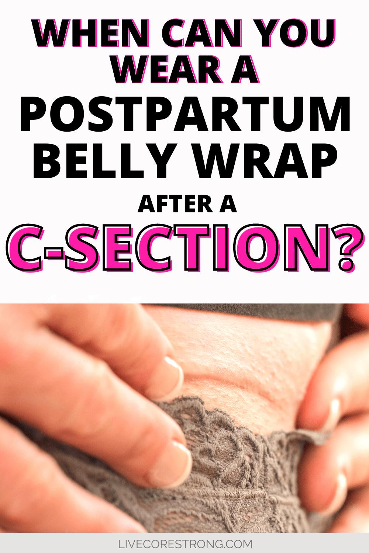 how long should I wear a postpartum belly wrap