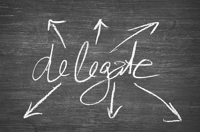 Delegate some part of your jobs to be effective.