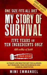My Story of Survival 5 years on 10 ingredients only