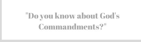 GODS COMMANDMENTS