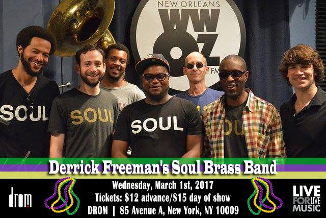Soul Brass Band @ DROM (Tulane NYC Mardi Gras Party) | L4LM