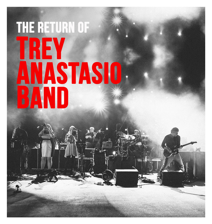 1d8d38529a Trey Anastasio Band Announces 2019 Dates