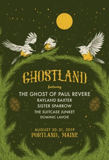 Ghostland, Ghost of Paul Revere, Ghostland Lineup, Ghostland lineup 2019