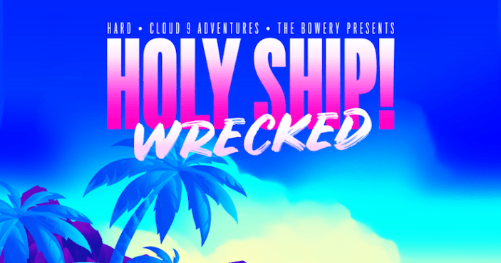holy ship! wrecked, holy ship! wrecked 2020, holy ship! wrecked 2020 lineup, holy ship! wrecked lineup, holy ship! wrecked tickets, holy ship! wrecked hotel, holy ship! wrecked booking