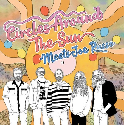 circles around the sun, joe russo, circiles around the sun meets joe russo