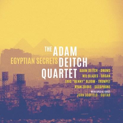 Adam Deitch Quartet, Adam Deitch Quartet Egyptian Secrets