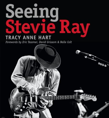 seeing stevie ray, tracy anne hart