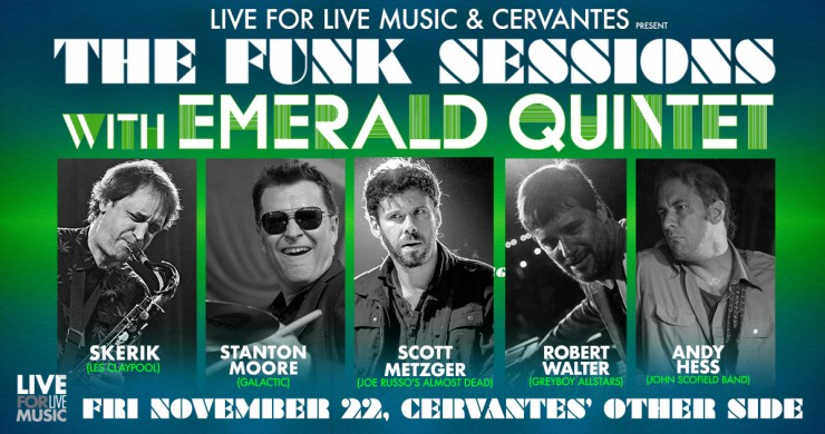funk sessions, emerald quintet, skerik, stanton moore, scott metzger, robert walter, andy hess, concerts in denver, cervantes' other side, cervantes'