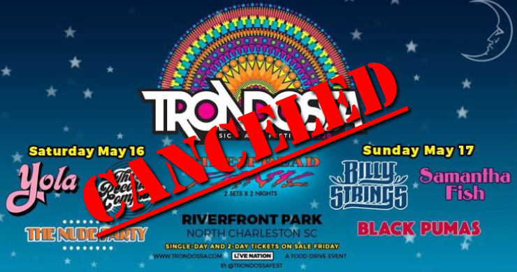 trondossa, trondossa 2020, trondossa widespread panic, trondossa billy strings, samantha fish, black pumas, the record company band, the nude party, trondossa canceled