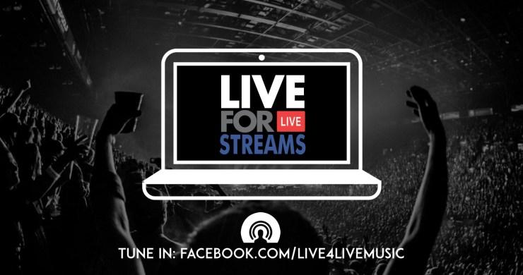 live for live streams, facebook live, live concert streams, livestreams, livestream concerts, streaming concerts, live for live music, live for live streams, live stream guide, webcast guide