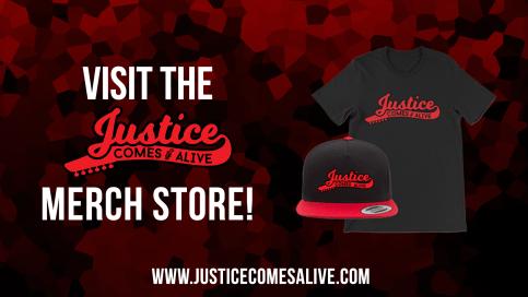 justice comes alive, justice comes alive merch, jca merch