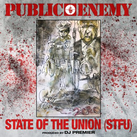 public enemy, public enemy state of the union, public enemy stfu