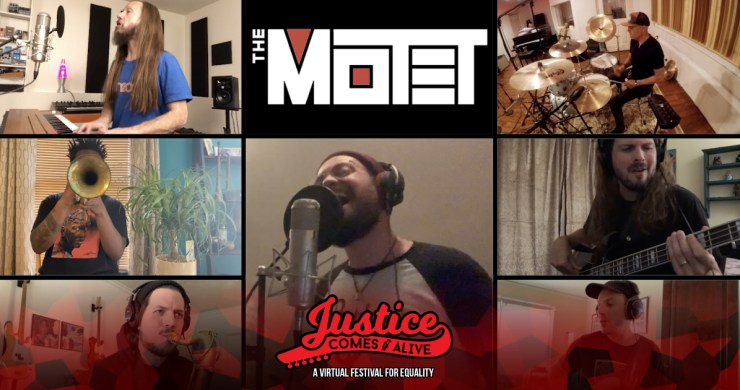 The motet, the motet whacha gonna bring, the motet justice comes alive, justice comes alive