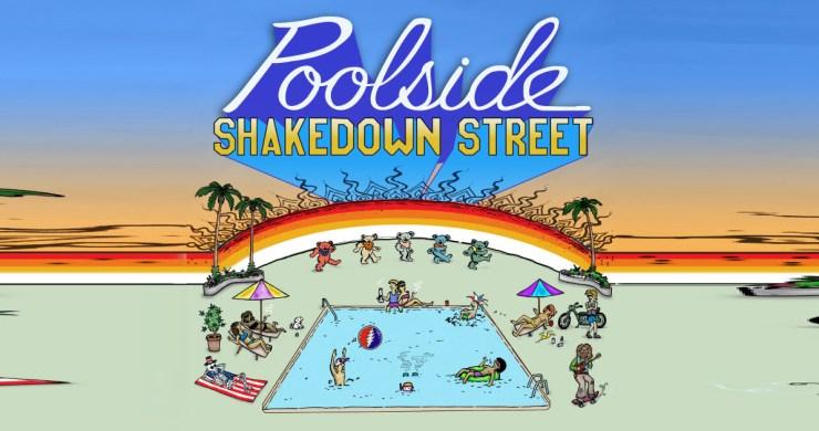 poolside, poolside grateful dead, poolside shakedown street, shakedown street cover, shakedown street remix, shakedown street youtube, shakedown street music video, grateful dead shakedown street