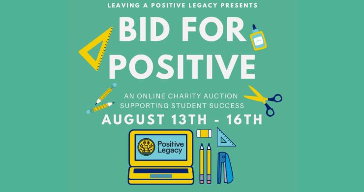 positive legacy, positive legacy school auction, bid for positive, positive legacy bid for positive, positive legacy auction