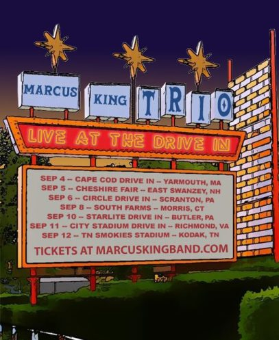 marcus king tour, marcus king drive-in