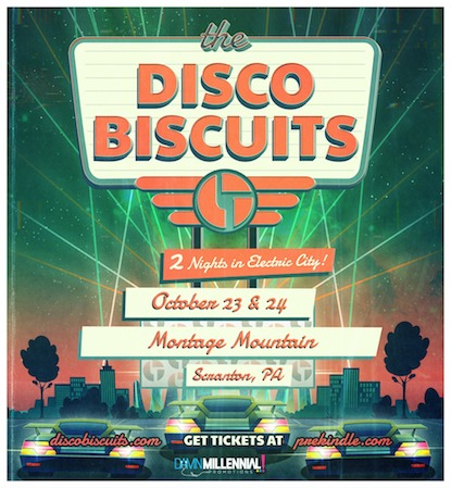 the disco biscuits, the disco biscuits drive-in, the disco biscuits montage mountain, the disco biscuits tickets, the disco biscuits Scranton