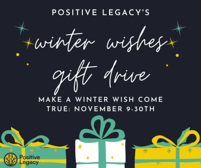 positive legacy, winter wishes gift drive, positive legacy winter wishes