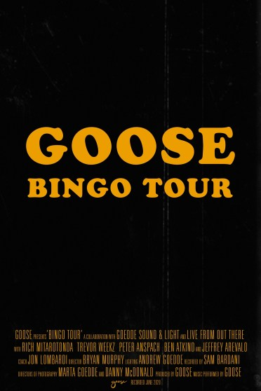 goose bingo tour, goose bingo tour the movie, bingo tour the movie
