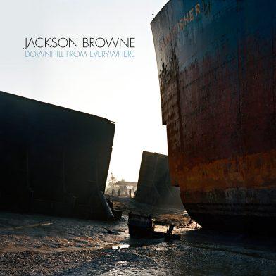 jackson browne, jackson browne downhill from everywhere