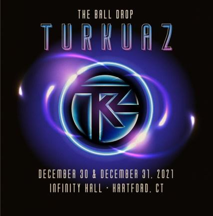turkuaz, turkuaz ball drop, turkuaz ball drop 2021