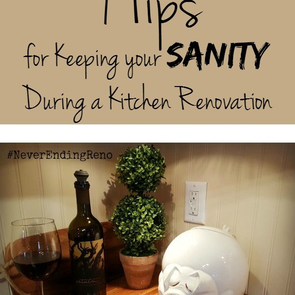 9 Tips for Keeping Your Sanity During a Kitchen Renovation
