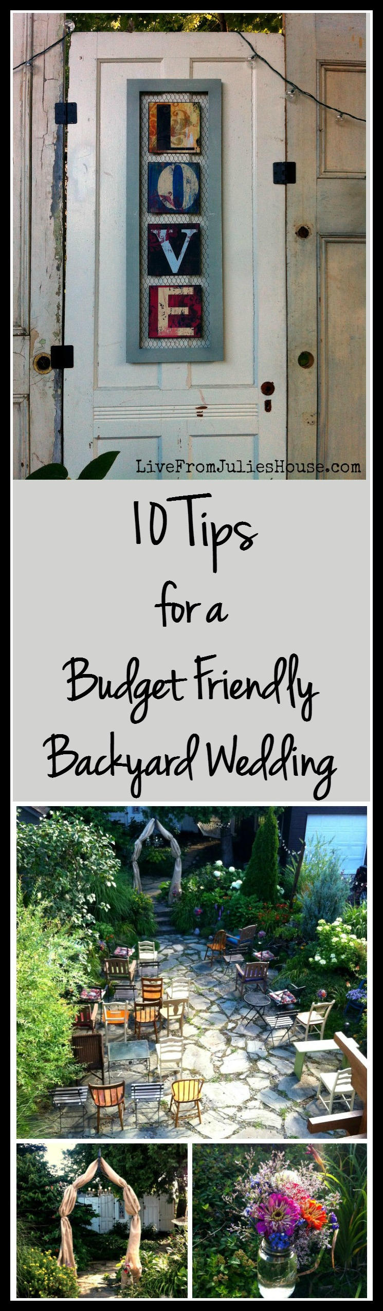 Is it possible to host a cute, budget friendly wedding in a tiny backyard on an even tinier budget? You betcha! I planned a wedding in 3 weeks with a $350 budget., see how I did it with my 10 Tips for a Budget Friendly Backyard Wedding.