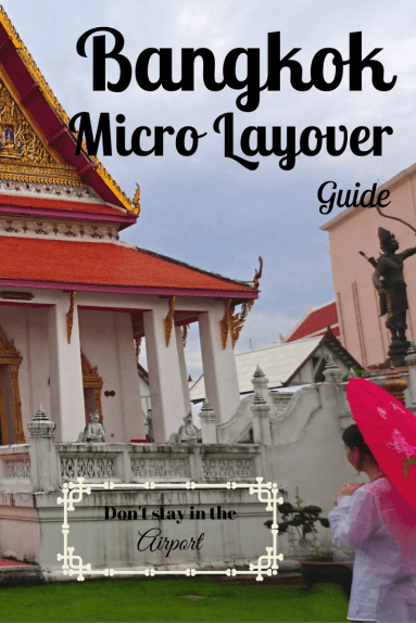 Bangkok Layover Tour Guide by Livein10countries- got a layover of 6 hours or more in Bangkok? Don't stay in the airport!