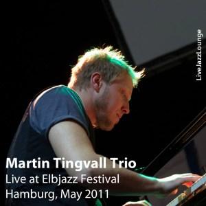 Martin Tingvall Trio – Elbjazz Festival, Hamburg, May 2011