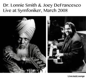 Dr. Lonnie Smith & Joey DeFrancesco – Gothenburg, March 2008