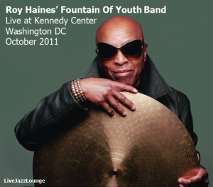 Roy Haines' Fountain Of Youth Band – Kennedy Center, Washington DC, October 2011