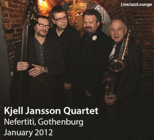 Kjell Jansson Quartet – Nefertiti, Gothenburg, January 2012