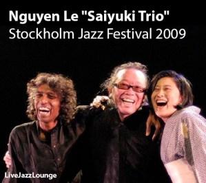 "Nguyen Le ""Saiyuki Trio"" – Stockholm Jazz Festival 2009"
