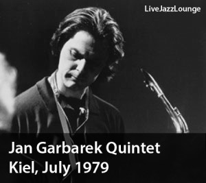 "Jan Garbarek ""Photo With…"" Quintet – Kiel, Germany, July 1979"