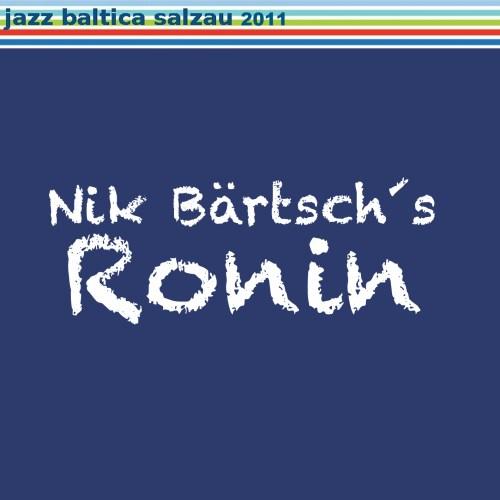 Ronin_Baltica2011