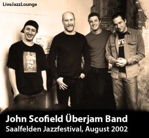 John Scofield Uberjam Band – Saalfelden Jazzfestival, August 2002