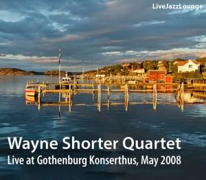 Wayne Shorter Quartet – Gothenburg Konserthus, May 2008