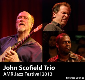 John Scofield Trio – AMR Jazz Festival, March 2013