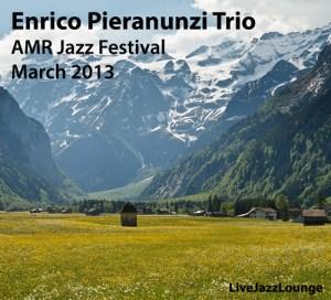 Enrico Pieranunzi Trio – AMR Jazz Festival, Geneve, 2013