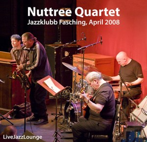Nuttree Quartet – Jazzklubb Fasching, Stockholm, April 2008
