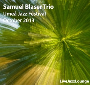 Samuel Blaser Trio – Umea Jazz Festival, October 2013