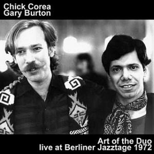 Chick Corea & Gary Burton – Berliner Jazztage, November 1972
