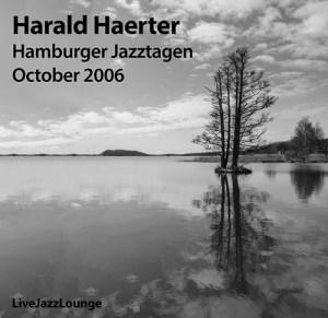 Harald Haerter with Joe Lovano and NIls Peter Molvaer – Fabrik, Hamburger Jazztagen, October 2006