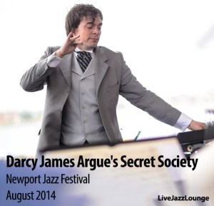 Darcy James Argue's Secret Society – Newport Jazz Festival, August 2014