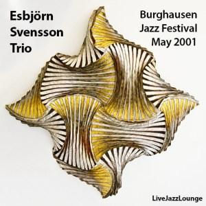 Esbjorn Svensson Trio – Burghausen Jazz Festival, May 2001