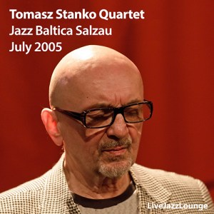 Tomasz Stanko Quartet – Jazz Baltica, Salzau, July 2005