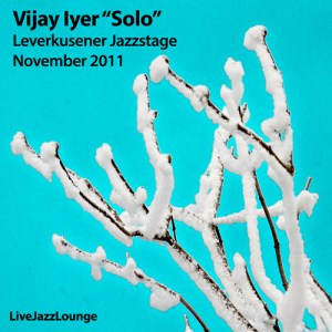 "Vijay Iyer ""Solo"" – Leverkusener Jazzstage, November 2011"